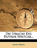 Die Sprache des Papyrus Westcar. (German Edition)
