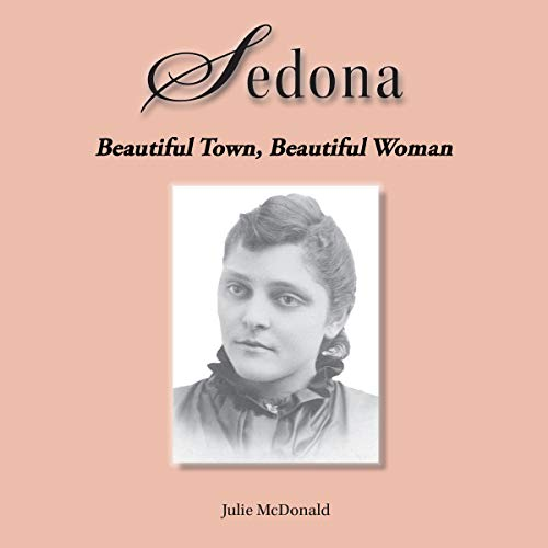 Sedona: Beautiful Woman, Beautiful Town audiobook cover art