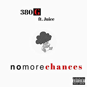 No More Chances (feat. Juice)