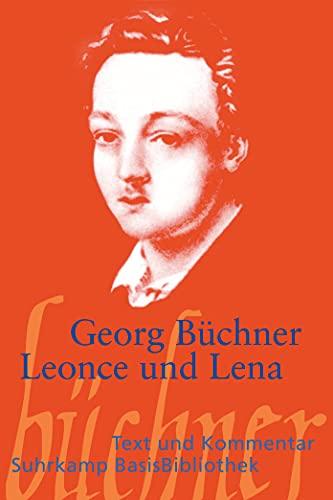 Leonce und Lena: Ein Lustspiel (Suhrkamp BasisBibliothek)