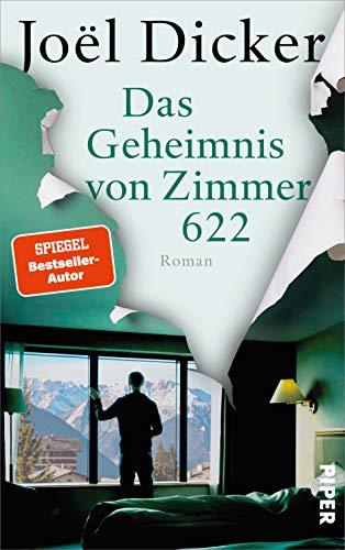 Buchseite und Rezensionen zu 'Das Geheimnis von Zimmer 622: Roman' von Joël Dicker
