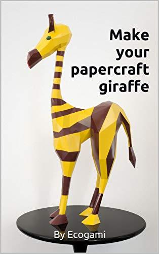 Make your papercraft giraffe: 3D puzzle | Paper sculpture | Papercraft template (Ecogami Papercraft Book 106) (English Edition)