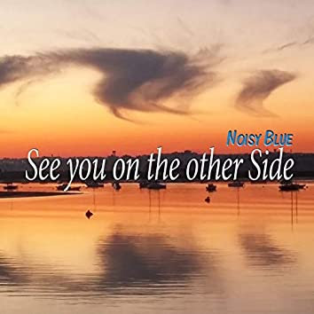 See You on the Other Side (Electra Mix)
