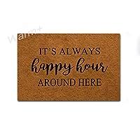 Warm+ Welcome Doormat It's Always Happy Hour Around Here フロントドアマット ゴム裏地 ホームデコ 屋内屋外マット 玄関フロアマット 23.6 x 15.7インチ