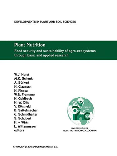 Plant Nutrition: Food Security and Sustainability of Agro-Ecosystems Through Basic and Applied Research