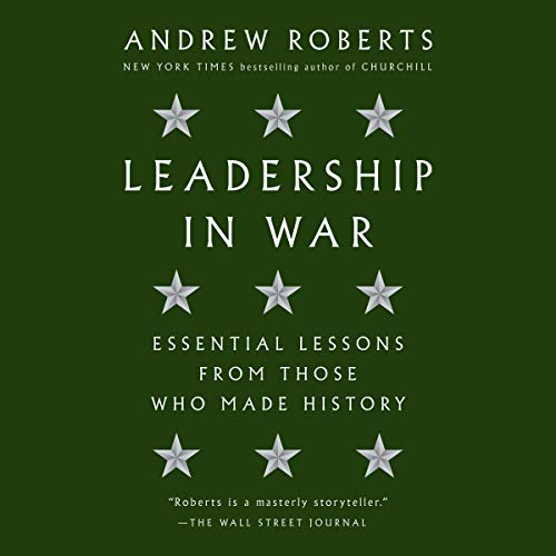 Leadership in War Audiobook By Andrew Roberts cover art