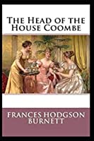 The Head of the House of Coombe (Illustrated edition)
