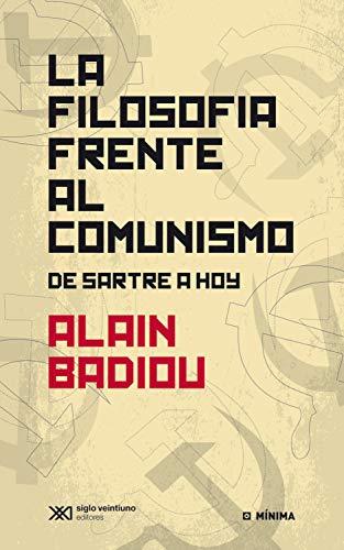 La filosofía frente al comunismo: De Sartre a hoy (Mínima)