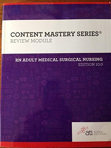 RN Adult Medical Surgical Nursing Edition 10. 0