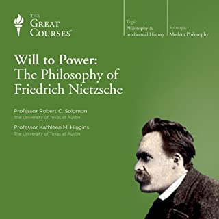The Will to Power: The Philosophy of Friedrich Nietzsche audiobook cover art