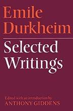 Emile Durkheim: Selected Writings (English Edition)