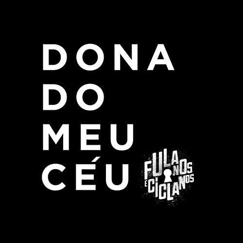 Fulanos e Ciclanos feat. Pedrinho Black, Jotta Brown, Nathy Mc, Felipe Flip, Korinho do Cavaco & La Rock