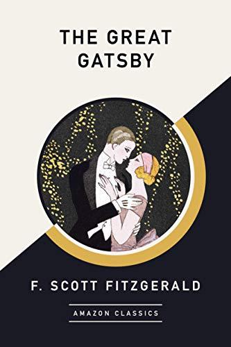 The Great Gatsby (AmazonClassics Edition) (English Edition)
