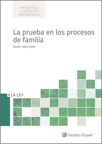 La prueba en los procesos de familia