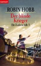 Die Zauberschiffe 3: Der blinde Krieger: BD 3