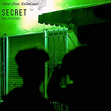 Secret (feat. EzDaGoat)