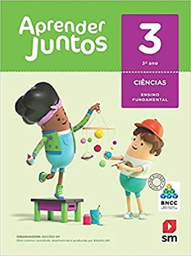 Aprender Juntos Ciências 3 Bncc Edição 2018