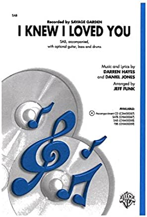 Alfred Music Publications I Knew I Loved You–CHORAL SCORE