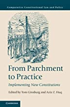 From Parchment to Practice: Implementing New Constitutions (Comparative Constitutional Law and Policy) (English Edition)