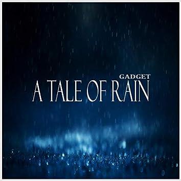 A Tale of Rain