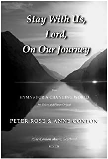 Rose: Stay With Us, Lord, On Our Journey: Composer: Rose, Words ...