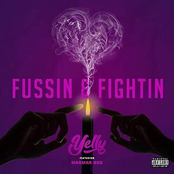 Fussin & Fightin (feat. MarMar Oso)