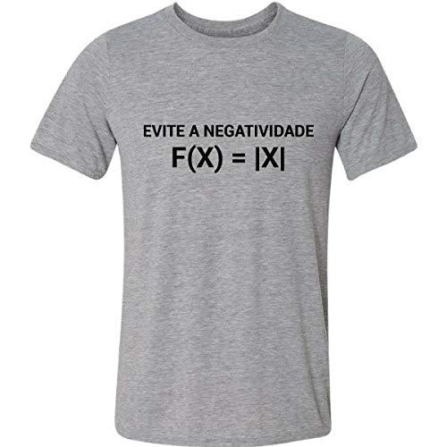Camiseta Evite A Negatividade F X Igual A X Matemática