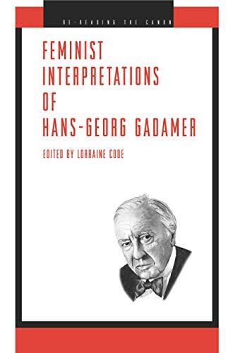 Feminist Interpretations of Hans-Georg Gadamer (Re-reading the Canon)