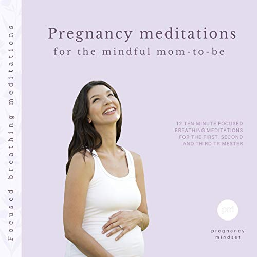 Pregnancy meditations for the mindful mom-to-be audiobook cover art