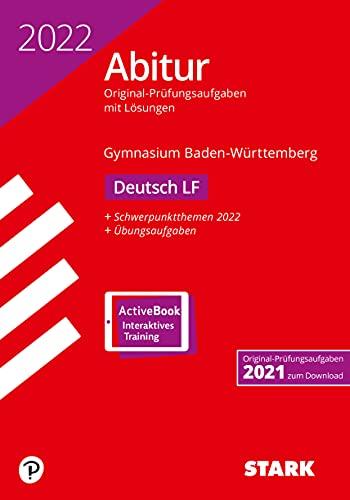 STARK Abiturprüfung BaWü 2022 - Deutsch Leistungsfach (STARK-Verlag - Abitur-Prüfungen)