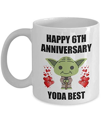Happy 6th 6 Year Wedding Anniversary Sexy Gifts For Yoda Best Husband Wife Gay Lesbian Partner Lover Men Women Star Wars Funny Coffee Mug Cup