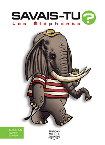 Savais-tu ? - Les éléphants