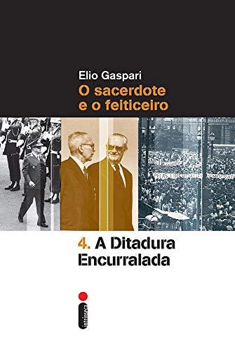 A Ditadura Encurralada - Volume 4
