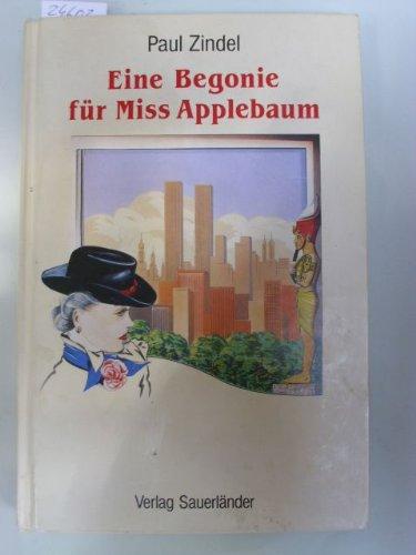 Eine Begonie für Miss Applebaum. ( Ab 14 J.)
