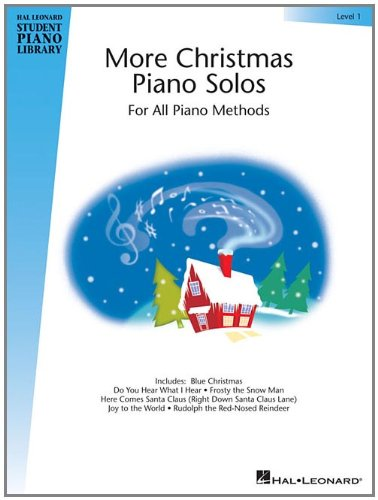 More Christmas Piano Solos - Level 1: Hal Leonard Student Piano Library (Hal Leonard Student Piano Library (Songbooks))