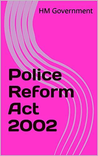 Police Reform Act 2002 (English Edition)