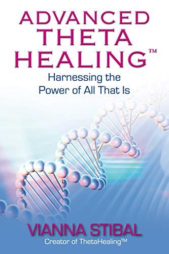 Advanced ThetaHealing (English Edition)