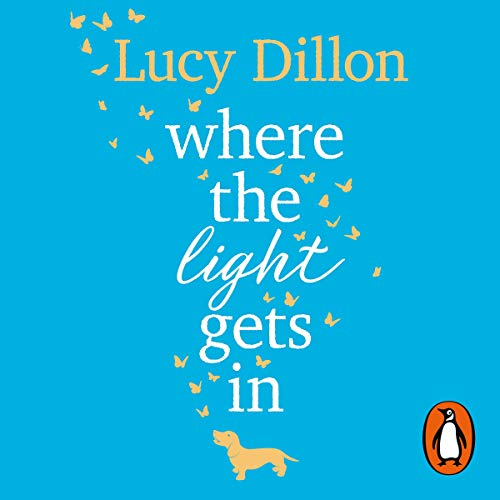 Where the Light Gets In                   By:                                                                                                                                 Lucy Dillon                               Narrated by:                                                                                                                                 Karen Cass                      Length: 14 hrs and 10 mins     4 ratings     Overall 4.3