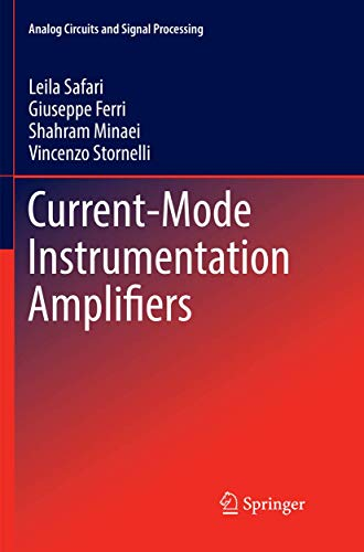 Current-Mode Instrumentation Amplifiers (Analog Circuits and Signal Processing)