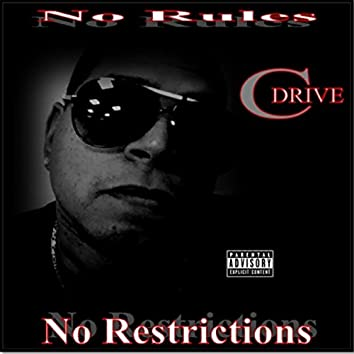 No Rules, No Restrictions