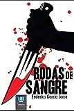 Bodas de Sangre: Drama simbólico sobre la vida y la muerte