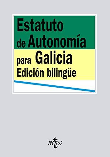 Estatuto de Autonomía para Galicia (Derecho - Biblioteca de Textos Legales)