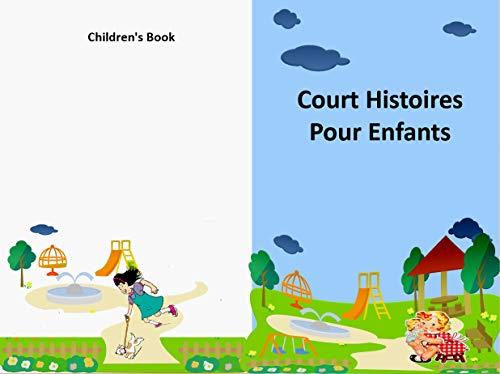 Court Histoires Pour Enfants: Les merveilleuses histoires du soir , Children's Book en (Français) (French Edition)