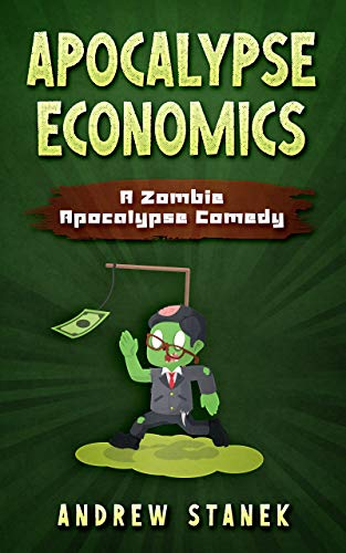 Apocalypse Economics by Andrew Stanek ebook deal