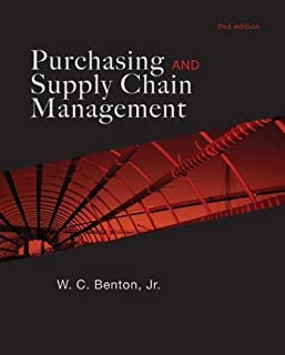 Purchasing and Supply Chain Management by Benton, W.C. [McGraw-Hill/Irwin,2009] [Hardcover] 2ND EDITION