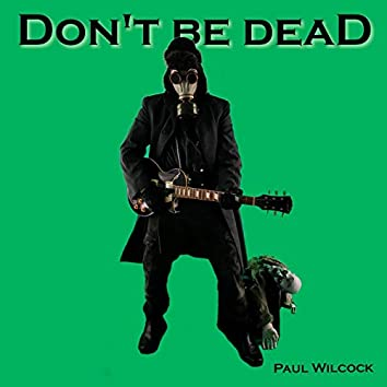 Don't Be Dead