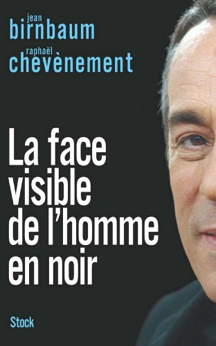 La face visible de l'homme en noir (Essais - Documents)