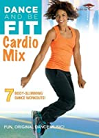 Dance & Be Fit: Cardio Mix [DVD] [Import]