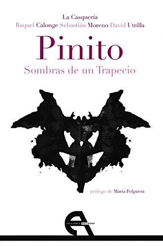 Pinito. Sombras de un trapecio: 167 (Teatro)