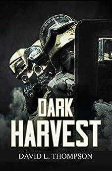 Dark Harvest by [David L. Thompson]